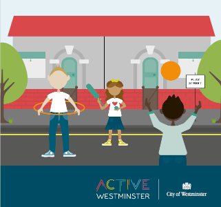 A cartoon picture of children playing in a bright and colourful street. There is the logo for Active Westminster and the City of Westminster Council.