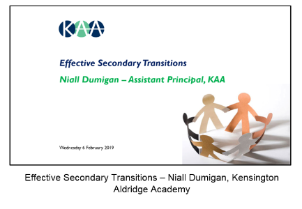 Click here for the presentation by Kensington Aldridge Academy on Effective Secondary Transitions