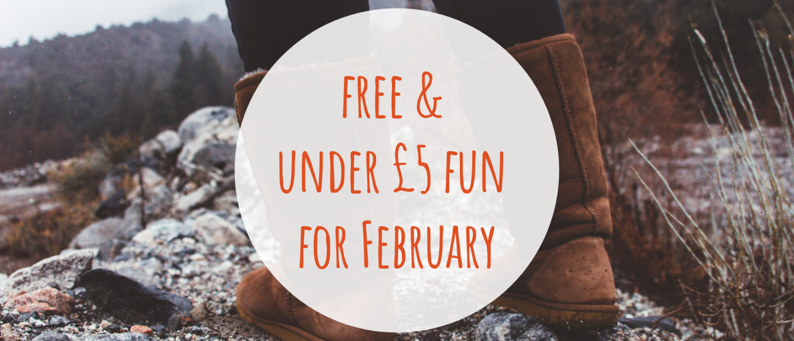Click here for free & under £5 fun for February