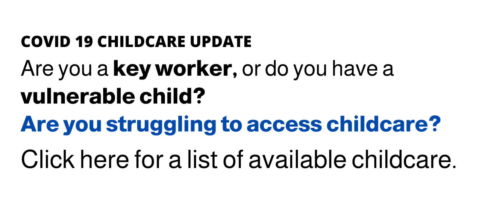 Click here for childcare for key workers and vulnerable children