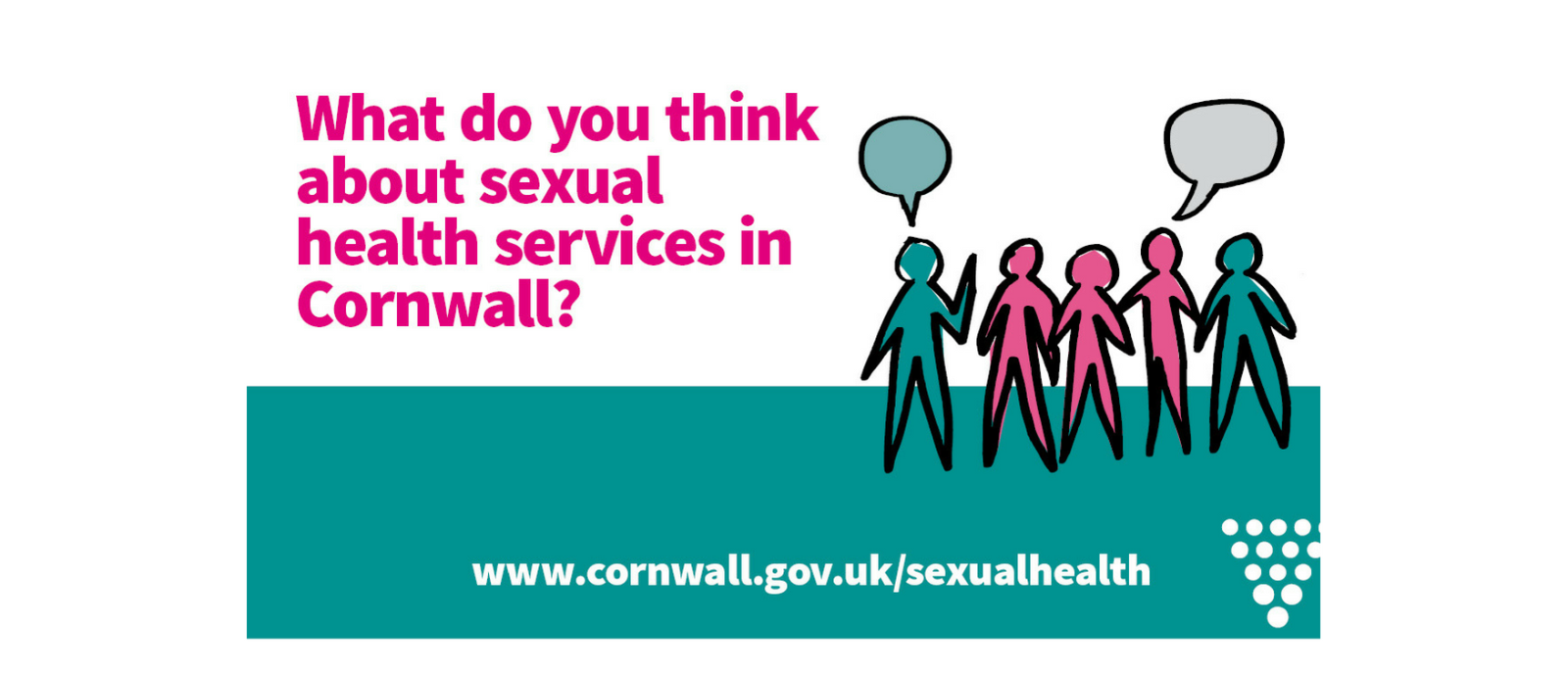 What do you think about sexual health services in Cornwall? Click here to tell us!