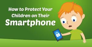 How to protect your children on their smartphone image