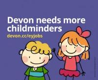 Devon needs more childminders