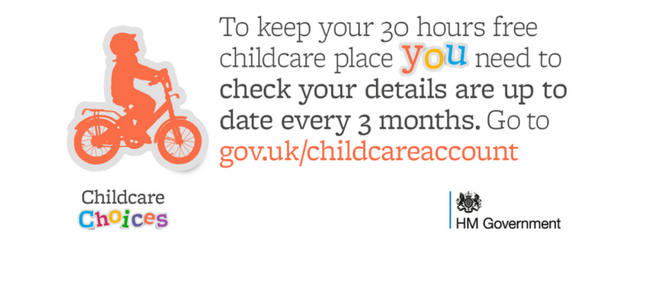 30 hours free childcare - reconfirm your eligibility.