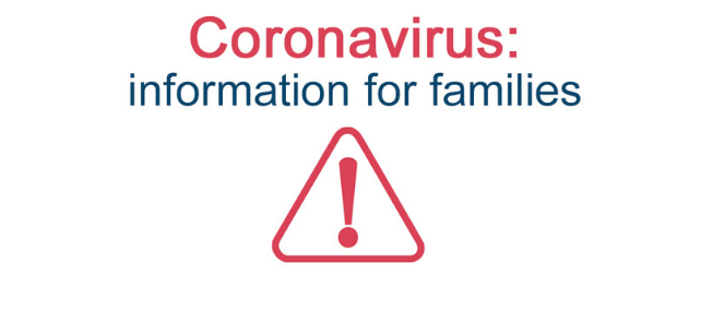 Coronavirus: information for families