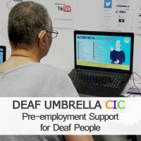 Deaf Umbrella CIC - Pre-employment Search Support for Deaf and Hard of Hearing people