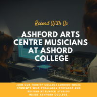 Ashford Arts Centre holds a Music Residency at Elwick Road Studios inside Ashford College.  The regular sessions are for Recording Artists in Training.