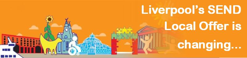 orange banner graphic of city skyline with text Liverpool SEND Local Offer website is changing