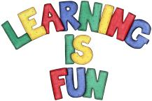 Learning is fun sign