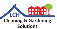 LCH Cleaning & Gardening Solutions