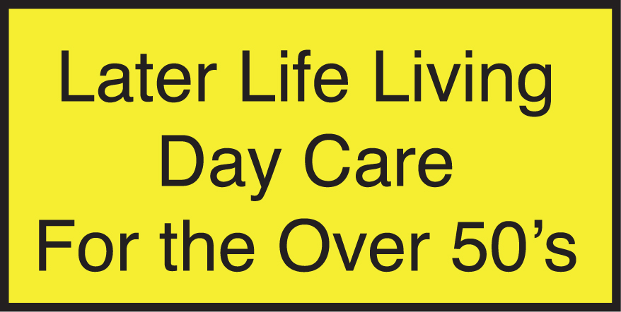 Later Life Living, Day Care for the Over 50's | Help & Support