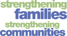 Image result for strengthening families, strengthening communities