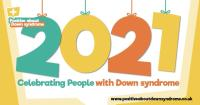 Positive about Down syndrome 2021