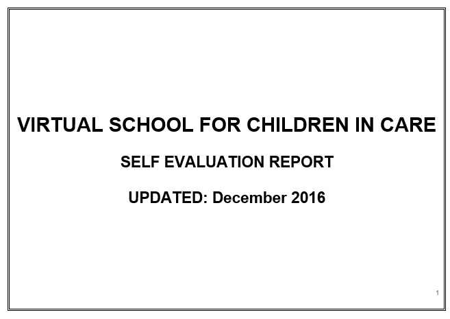 Virtual School Self Evaluation Report