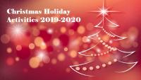 Christmas Holiday Activites 2019-2020