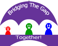 Bridging The Gap Together
