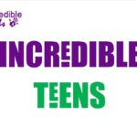Incredible Teens