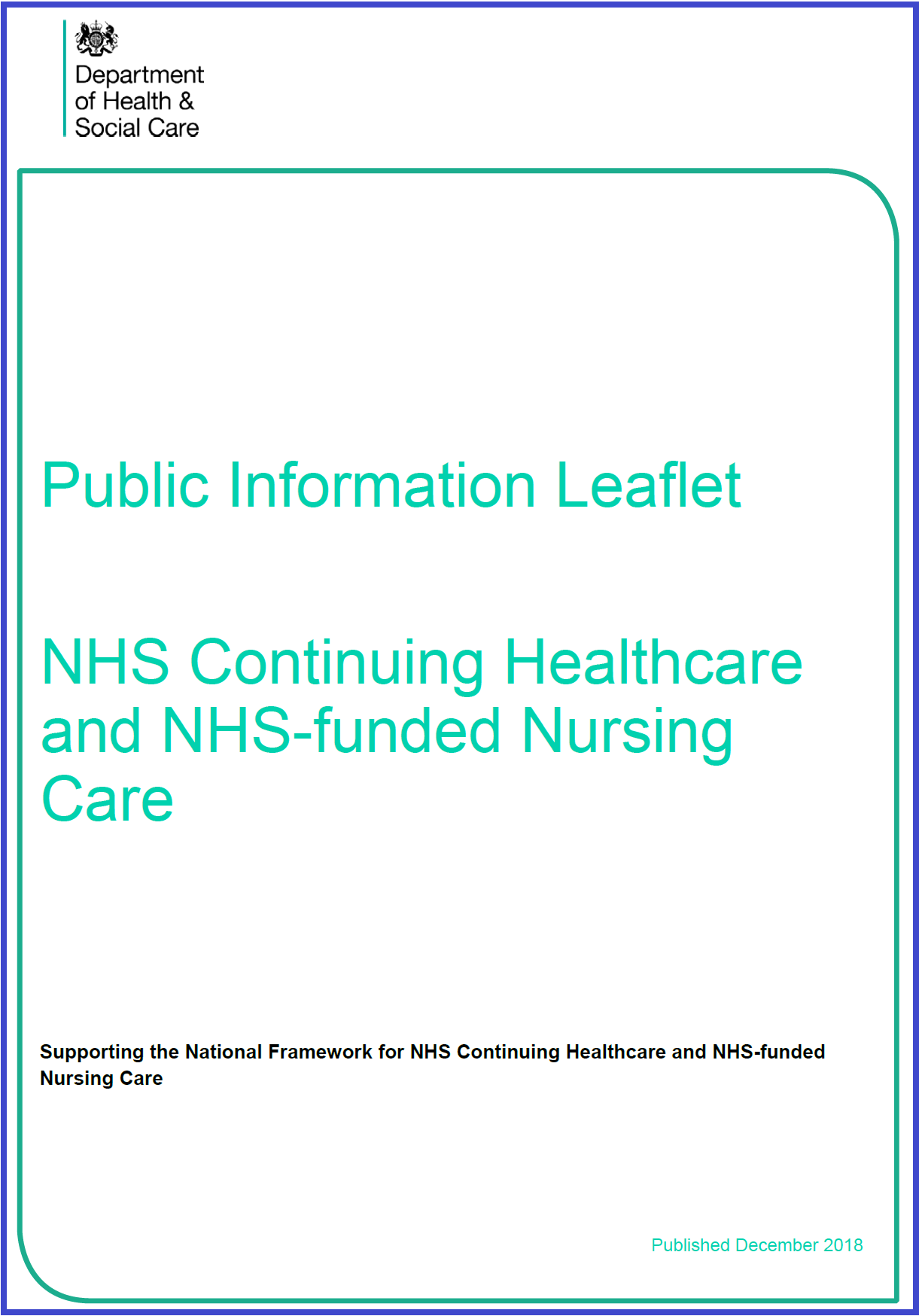 NHS Continuing Healthcare and NHS-funded Nursing Care