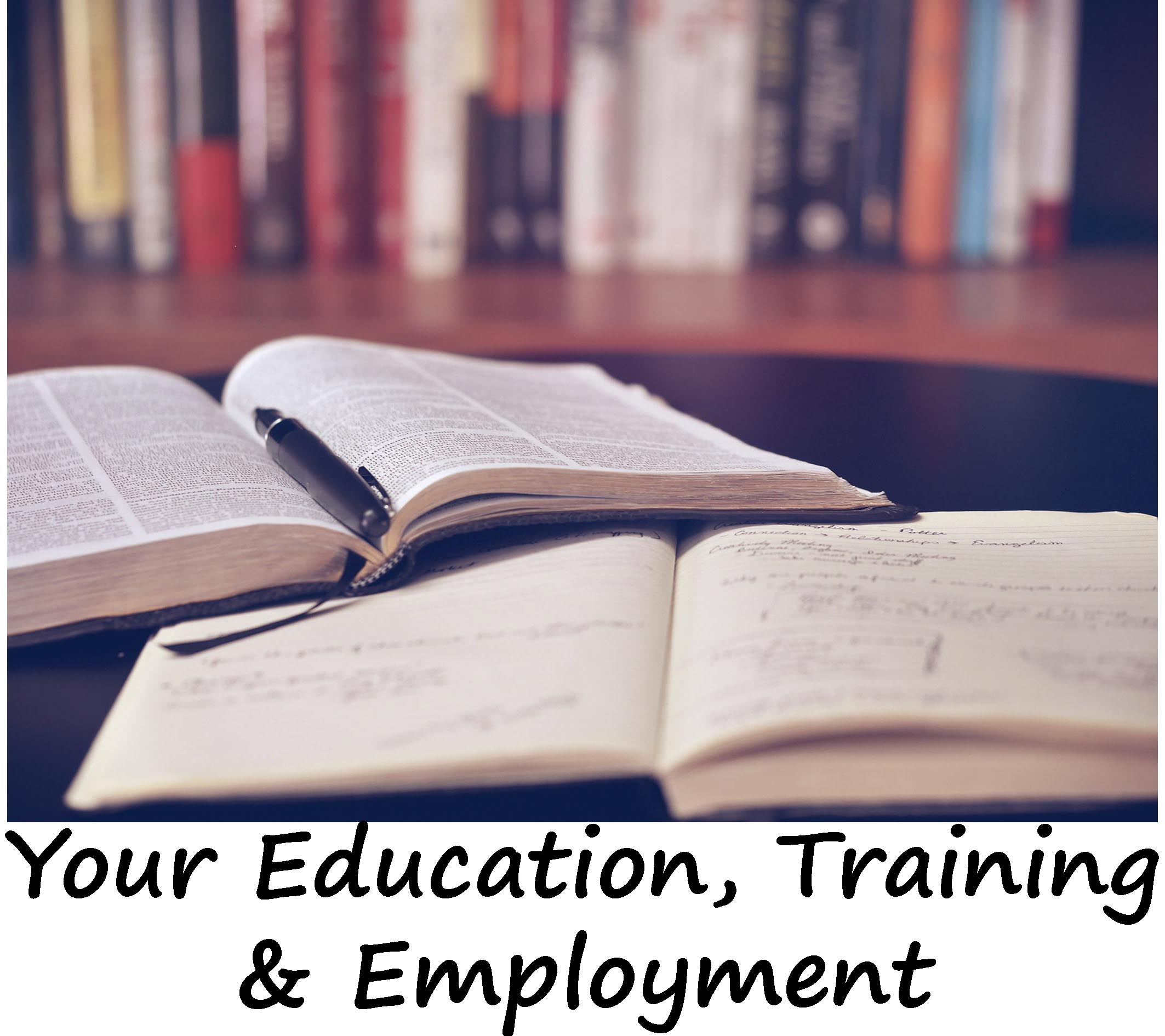 Link to Your Education, Training and Employment