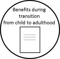 benefits during transition from child to adulthood