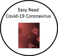 Easy Read Covid 19 Coronavirus