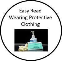 Easy Read Wearing Protective Clothing