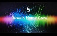 5 jewels home care supporting needs to the best