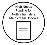 High Needs Funding for Nottinghamshire Mainstream Schools