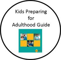 Kids Preparing for Adulthood Guide