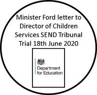 Minister Ford letter to DCSs SEND Tribunal Trial 18th June