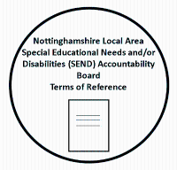 Nottinghamshire Local Area Special Educational Needs and/or Disabilities (SEND) Accountablitity Board Terms of Reference