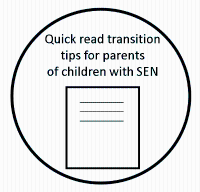 Quick read transition tips for parents of children with SEN