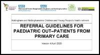 REFERRAL GUIDELINES FOR PAEDIATRIC OUT–PATIENTS FROM PRIMARY CARE