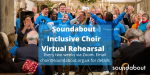 Soundabout Inclusive Choir