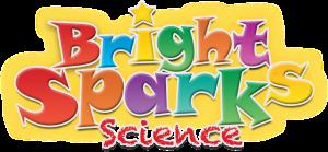Bright Sparks Science