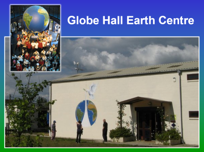 Globe Hall Earth Centre