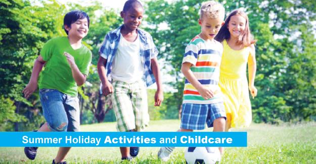 Summer holiday activities and childcare
