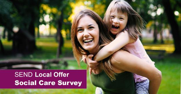 SEND Local Offer Social Care Survey
