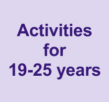 Activities for 19-25 years
