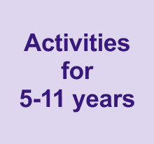 Activities for 5-11 years