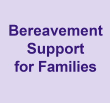 Bereavement support for families