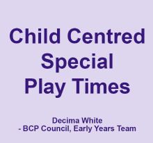 Child centred special play times