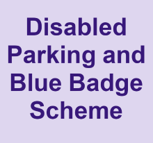 Disabled Parking and Blue Badge Scheme