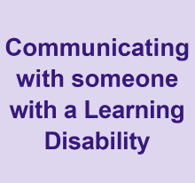 Communicating with someone with a learning disability video