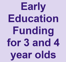 Early Education Funding for 3 and 4 year olds