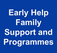 Early Help Family Support and Programmes