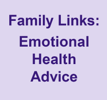 Family Links: emotional health advice
