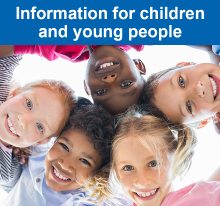Information for children and young people