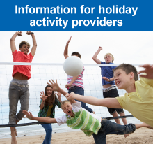 Information for holiday activity providers