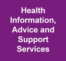 Health Information Advice and Support Services
